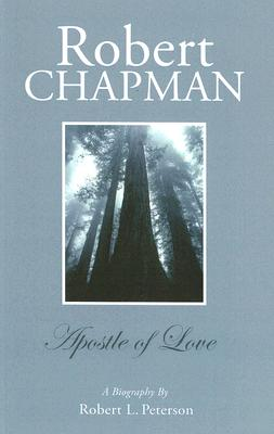 Image for Robert Chapman: Apostle of Love