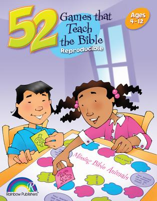 Image for 52 Games That Teach the Bible: Ages 4 - 12