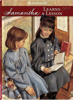 Image for Samantha Learns a Lesson (American Girl: Samantha, 1904)