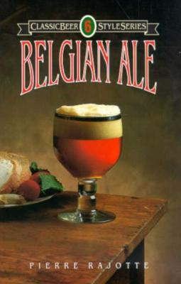 Belgian Ale (Classic Beer Style), Rajotte, Pierre