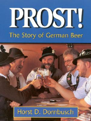 Image for Prost!: The Story of German Beer
