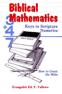 Image for Biblical Mathematics: Keys to Scripture Numerics
