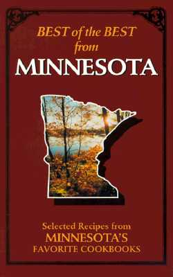 Best of the Best from Minnesota: Selected Recipes from Minnesota's Favorite Cookbooks, McKee, Gwen [Editor]; Moseley, Barbara [Editor]; England, Tupper [Illustrator];