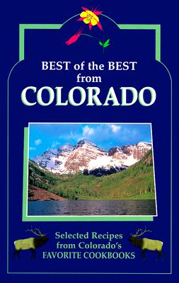 Image for Best of the Best from Colorado : Selected Recipes from Colorados Favorite Cookbooks