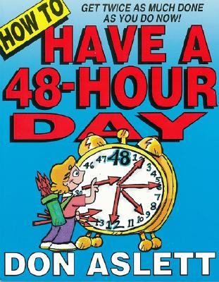 Image for How to Have a 48-Hour Day