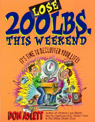 Image for Lose 200 Lbs This Weekend: It's Time to Declutter Your Life