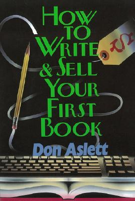 Image for How to Write & Sell Your First Book