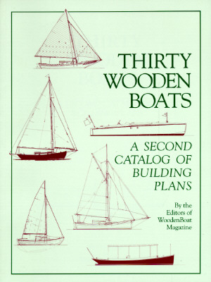Image for Thirty Wooden Boats : A Second Catalog of Building Plans