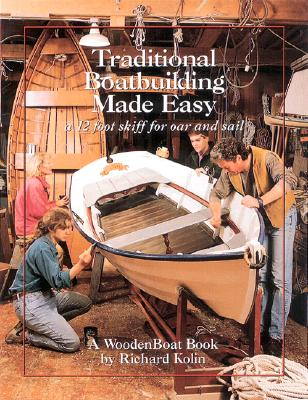 Image for Traditional Boatbuilding Made Easy :  a 12 foot Skiff for Oar and Sail