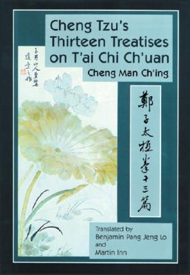 Image for Cheng Tzu's Thirteen Treatises on T'ai Chi Ch'uan
