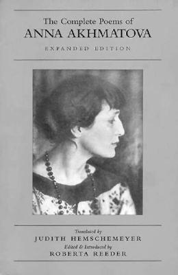 Image for The Complete Poems of Anna Akhmatova