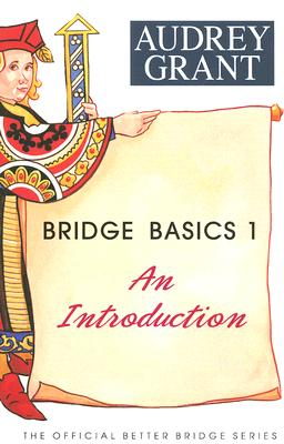 Image for Bridge Basics 1: An Introduction (The Official Better Bridge Series)
