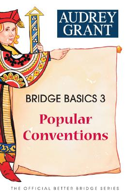 Image for Bridge Basics 3: Popular Conventions (The Official Better Bridge Series)