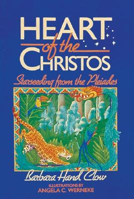 Image for Heart of the Christos : Starseeding from the Pleiades