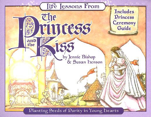 Image for Life Lessons from the Princess and the Kiss