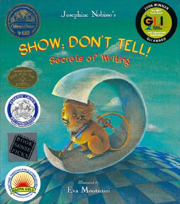 Image for Show; Don't Tell!: Secrets of Writing