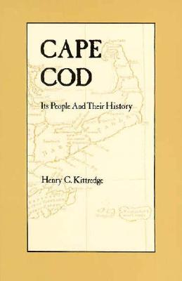 Image for Cape Cod: Its People and Their History