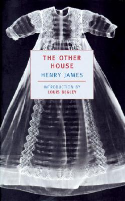 "The Other House (New York Review Books Classics), ""James, Henry"""