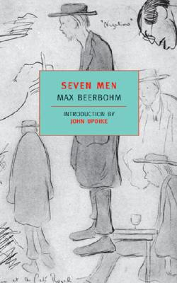 Seven Men (New York Review Books Classics), Beerbohm, Max