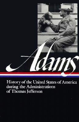 Image for HISTORY OF UNITED STATES... DURING THE ADMINISTRATIONS OF THOMAS JEFFERSON
