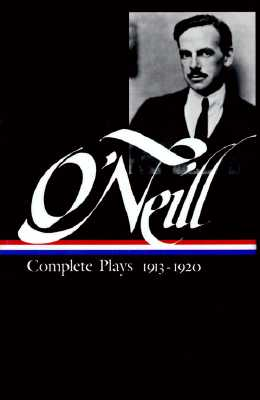 Image for Eugene O'Neill  Complete Plays 1913-1920 (Library of America) First Printing