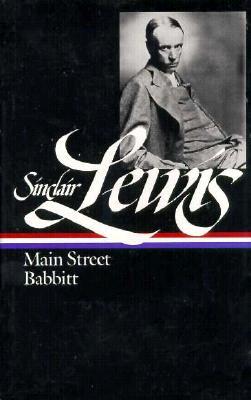 Sinclair Lewis : Main Street & Babbitt, SINCLAIR LEWIS, JOHN HERSEY