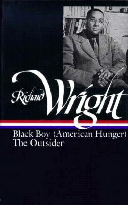 Image for Richard Wright : Later Works: Black Boy [American Hunger], The Outsider (Library of America)