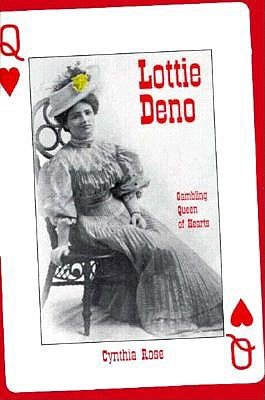 Image for Lottie Deno: Gambling Queen of Hearts (First Edition)