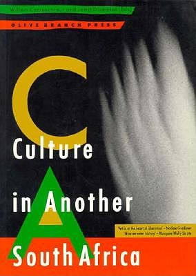 Culture in Another South Africa , CAMPSCHREUR, Willem (editor] DIVENDAL, Joost (editor)
