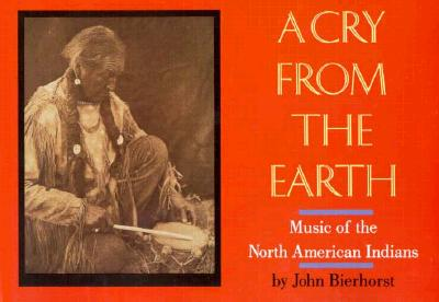 Image for A Cry from the Earth: Music of North American Indians