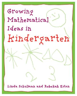 Image for Growing Mathematical Ideas in Kindergarten