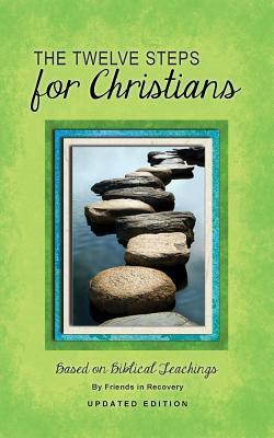 Image for The Twelve Steps for Christians
