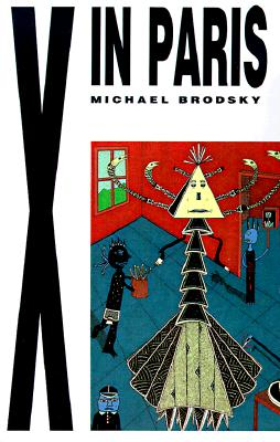 X in Paris, Brodsky, Michael