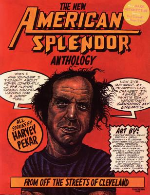 New American Splendor Anthology, HARVEY PEKAR
