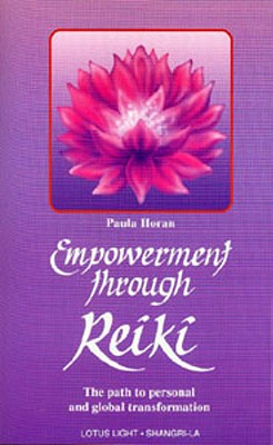 Image for Empowerment Through Reiki: Path to Personal and Global Transformation
