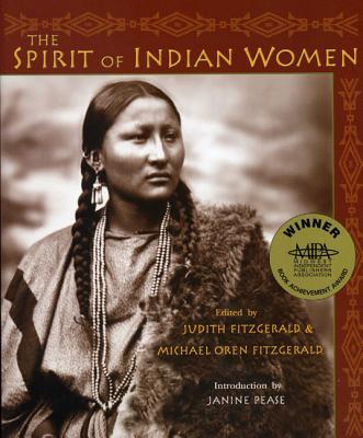 Spirit Of Indian Women, JUDITH FITZGERALD, MICHAEL OREN FITZGERALD