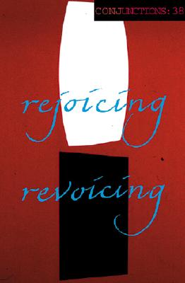 Image for Conjunctions: 38, Rejoicing Revoicing