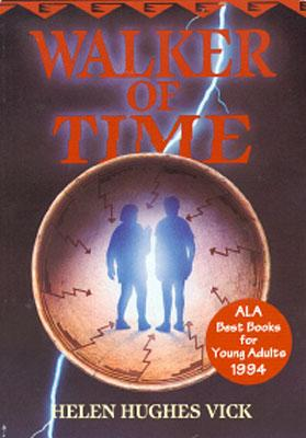 Walker of Time, Vick, Helen Hughes