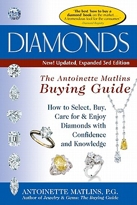 Image for Diamonds (3rd Edition): The Antoinette Matlin's Buying Guide (The Buying Guide)