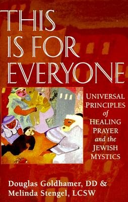 Image for This is for Everyone: Universal Principles of Healing and the Jewish Mystics