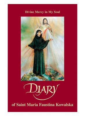 Image for Diary of Sister M. Faustina Kowalska: Divine Mercy in My Soul