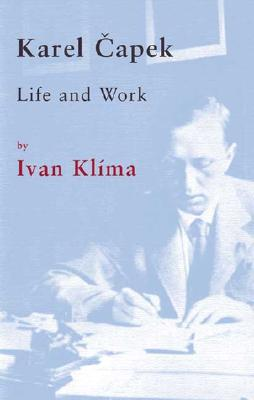 Image for Karel Capek: Life and Work