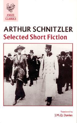 Selected Short Fiction (Angel Classics), Arthur Schnitzler