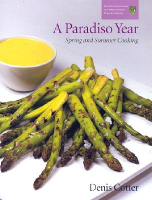 Image for A Paradiso Year S & S: Spring and Summer Cooking