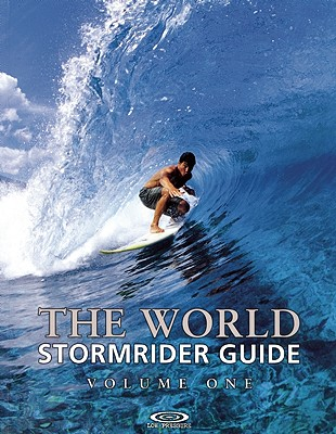 Image for The World Stormrider Guide, Vol. 1 (Stormrider Surf Guides)
