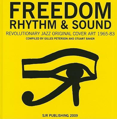 Image for Freedom, Rhythm and Sound: Revolutionary Jazz Original Cover Art 1965-83