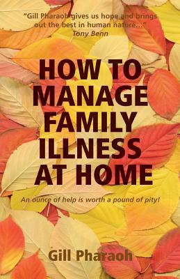 Image for HOW TO MANAGE FAMILY ILLNESS AT HOME