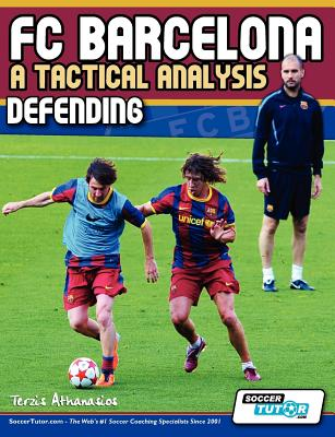 Image for FC Barcelona - A Tactical Analysis: Defending