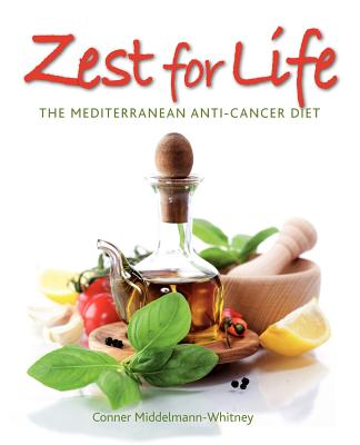 Image for Zest for Life: The Mediterranean Anti-Cancer Diet