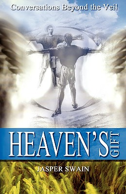 Image for Heaven's Gift: Conversations Beyond the Veil